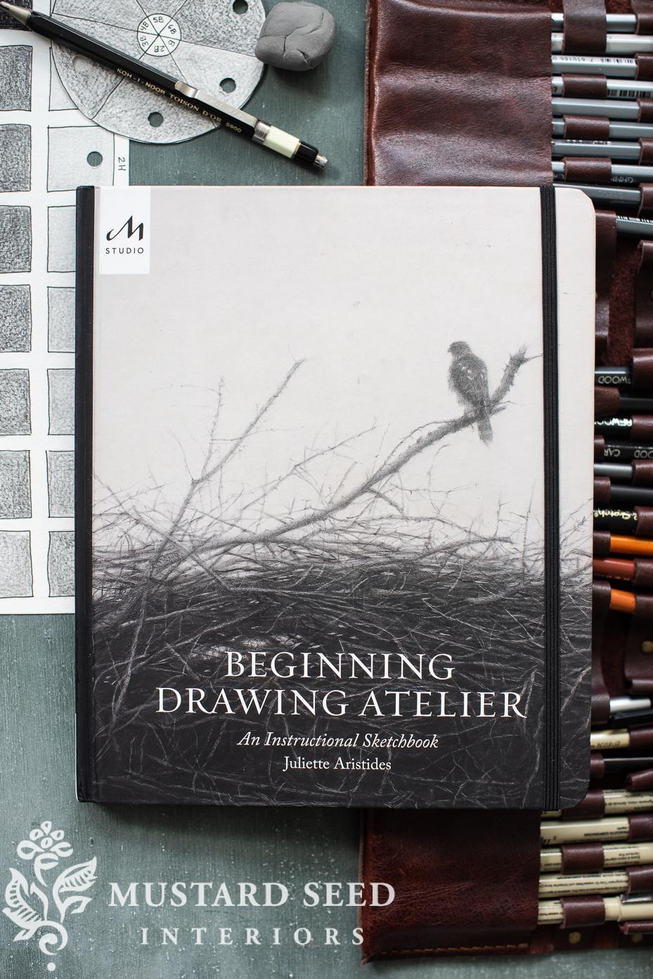 beginning drawing atelier | juliette aristides | miss mustard seed